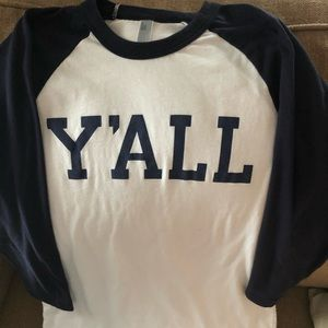 Tops - Y'ALL Shirt